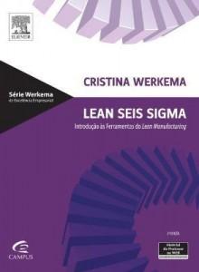 Baixar Lean Seis Sigma – Introdução Às Ferramentas De Lean Manufacturing – 2ª 2011 pdf, epub, eBook