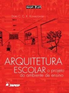 Baixar Arquitetura Escolar: o projeto do ambiente de ensino pdf, epub, eBook