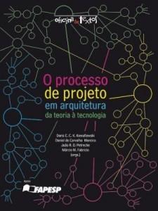 Baixar O processo de projeto em arquitetura: da teoria à tecnologia pdf, epub, eBook