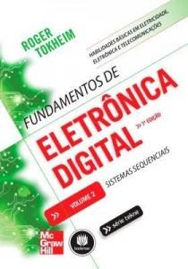 Baixar Fundamentos de Eletrônica Digital – Sistemas Sequenciais – Vol.2 – Série Tekne pdf, epub, eBook