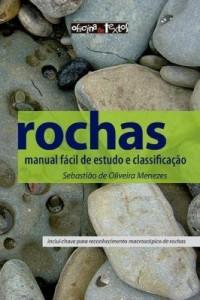 Baixar Rochas: manual fácil de estudo e classificação pdf, epub, eBook