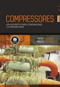 Baixar Compressores: Um Guia Prático Para A Confiabilidade e A Disponibilidade pdf, epub, eBook