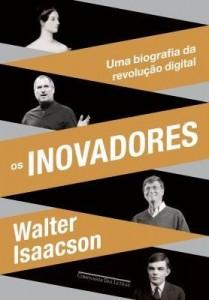 Baixar Os inovadores ? Uma biografia da revolução digital pdf, epub, eBook