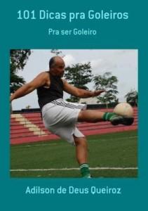 Baixar 101 Dicas Pra Goleiros pdf, epub, eBook