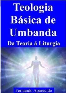 Baixar Teologia Básica De Umbanda pdf, epub, eBook