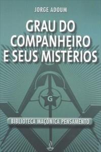 Baixar Grau do Companheiro e Seus Mistérios pdf, epub, eBook