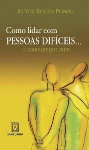 Baixar Como Lidar com Pessoas Difíceis… A Começar por Mim pdf, epub, eBook