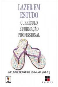 Baixar Lazer em estudo: Currículo e formação profissional pdf, epub, eBook