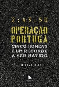 Baixar Operação Portuga – Cinco Homens e um Recorde a Ser Batido pdf, epub, ebook