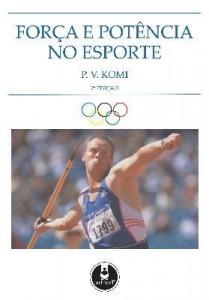 Baixar Força e Potência no Esporte – 2ª Edição 2006 pdf, epub, eBook