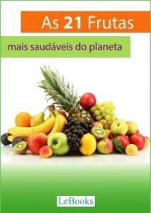 Baixar As 21 frutas mais saudáveis do planeta pdf, epub, eBook