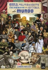 Baixar Guia politicamente incorreto da história do mundo pdf, epub, eBook