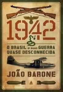 Baixar 1942 – O Brasil E Sua Guerra Quase Desconhecida pdf, epub, eBook