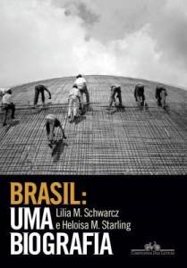 Baixar Brasil – Uma Biografia pdf, epub, eBook