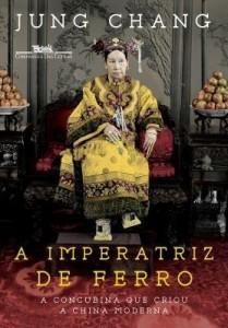 Baixar Imperatriz de Ferro: A Concubina Que Criou A China Moderna pdf, epub, eBook