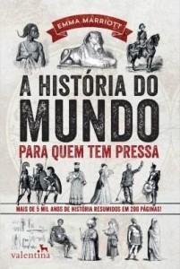 Baixar A História do Mundo para Quem Tem Pressa pdf, epub, ebook