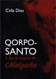 Baixar Qorpo-Santo à Luz do Trágico em Nietzsche pdf, epub, eBook