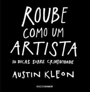 Baixar Roube como um artista pdf, epub, eBook