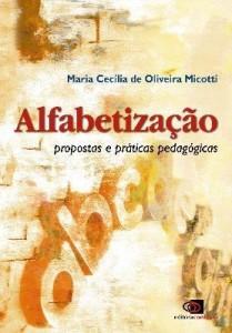 Baixar Alfabetização: propostas e práticas pedagogicas pdf, epub, eBook