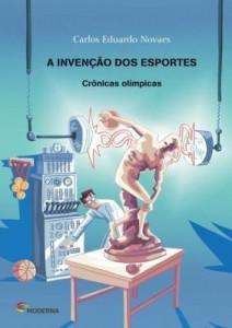 Baixar A Invenção Dos Esportes pdf, epub, ebook