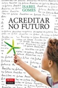 Baixar Acreditar no Futuro pdf, epub, eBook