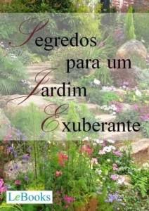 Baixar Segredos para um jardim exuberante pdf, epub, eBook