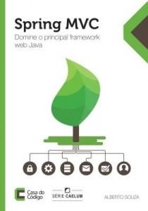 Baixar Spring MVC: Domine o principal framework web Java pdf, epub, eBook