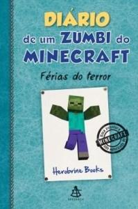 Baixar Diário de um zumbi do Minecraft – Férias do terror pdf, epub, eBook