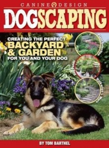 Baixar Dogscaping: Creating the Perfect Backyard and Garden for You and Your Dog pdf, epub, ebook