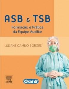 Baixar Asb e tsb formação e pratica da equipe auxiliar pdf, epub, eBook