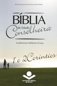 Baixar Bíblia de Estudo Conselheira ? 1 e 2Coríntios pdf, epub, ebook