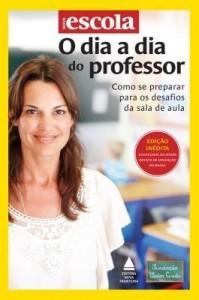 Baixar O Dia A Dia do Professor – Como Se Preparar Para o Desafio da Sala de Aula pdf, epub, eBook