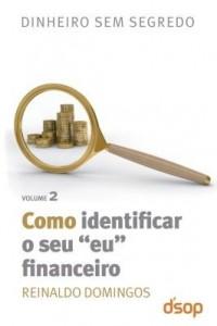 """Baixar Dinheiro sem segredo – Como identificar seu """"eu"""" financeiro pdf, epub, ebook"""