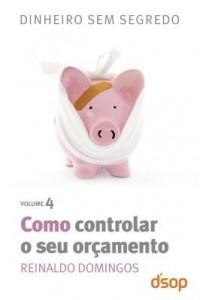 Baixar Dinheiro sem segredo – Como controlar o seu orçamento pdf, epub, ebook