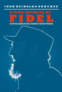 Baixar A Vida Secreta de Fidel pdf, epub, eBook