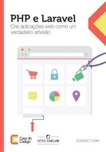 Baixar PHP e Laravel Crie aplicações web como um verdadeiro artesão pdf, epub, eBook