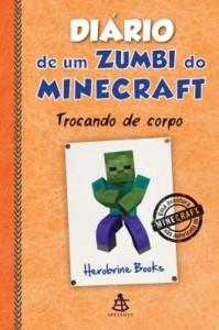 Baixar Diário de um zumbi do Minecraft – Trocando de corpo pdf, epub, eBook