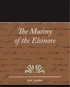 Baixar The Mutiny of the Elsinore pdf, epub, eBook