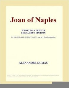 Baixar Joan of Naples (Webster's French Thesaurus Edition) pdf, epub, eBook