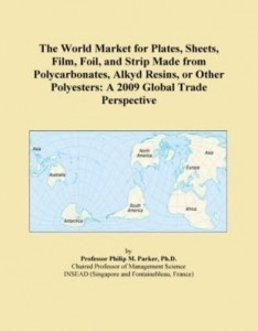Baixar The World Market for Plates, Sheets, Film, Foil, and Strip Made from Polycarbonates, Alkyd Resins, o pdf, epub, eBook