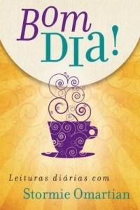 Baixar Bom dia! Leituras diárias com Stormie Omartian (edição atualizada) pdf, epub, eBook