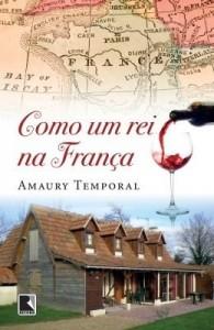 Baixar Como um rei na França pdf, epub, eBook