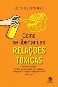 Baixar Como se libertar das relações tóxicas pdf, epub, eBook