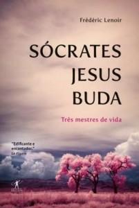 Baixar Sócrates, Jesus, Buda pdf, epub, ebook
