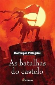 Baixar As Batalhas do Castelo pdf, epub, ebook