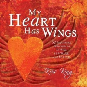 Baixar My Heart Has Wings: 52 Empowering Reflictions on Living, Learning, and Loving pdf, epub, ebook
