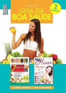 Baixar Coleção Guia da Boa Saúde – 7 Alimentos Poderosos | Dieta do Bom Humor pdf, epub, ebook