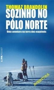 Baixar Sozinho no Pólo Norte pdf, epub, eBook