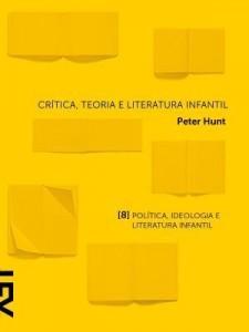 Baixar Crítica, Teoria e Literatura Infantil Capítulo 8 Política, Ideologia e Literatura Infantil pdf, epub, eBook