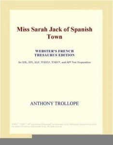 Baixar Miss Sarah Jack of Spanish Town (Webster's French Thesaurus Edition) pdf, epub, eBook
